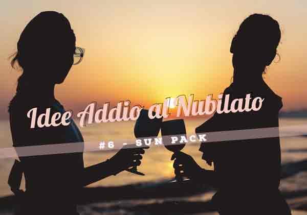 idee_addio_nubilato_sun_pack